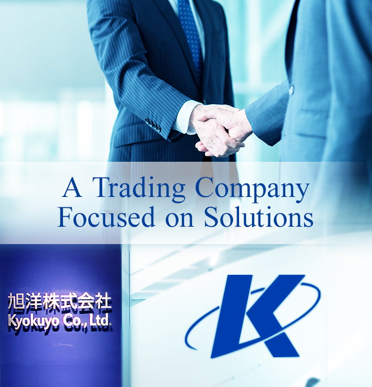 A Trading Company Focused on Solutions